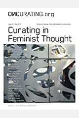 OnCurating Issue 29: Curating in Feminist Thought Paperback