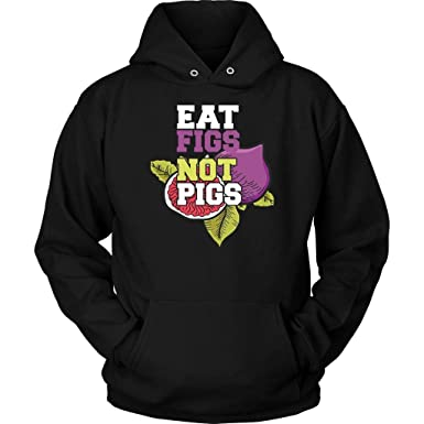 eat figs not pigs awesome great funny vegan gift ideas cozy soft hoodie