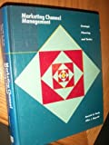 Marketing Channel Management : Strategic Planning and Tactics, Hardy, Kenneth and Magrath, Allan J., 0673182959