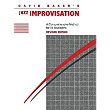 Jazz Improvisation (Revised): A Comprehensive Method for All Musicians