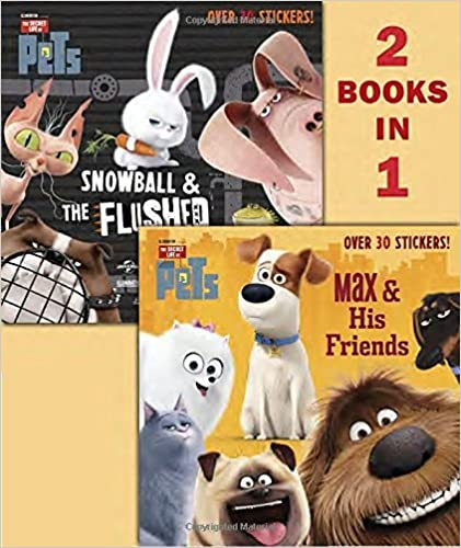 Max & His Friends/Snowball & the Flushed Pets (Secret Life of Pets) (Pictureback(R)) by Random House (2016-05-31)