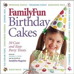 Family Fun Birthday Cakes DEANNA F COOK Amazon Books