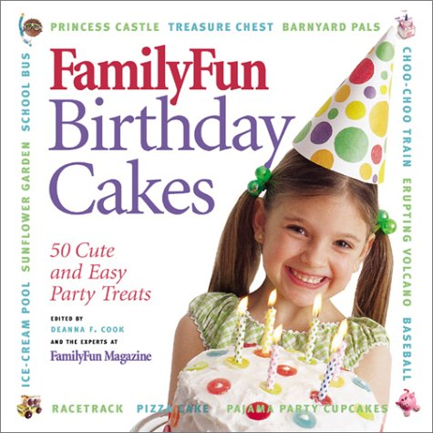 Family Fun Birthday Cakes Hardcover 2003