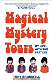 img - for Magical Mystery Tours by Tony Bramwell (1-Jun-2009) Paperback book / textbook / text book