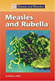 Measles  And Rubella (Diseases & Disorders)