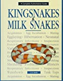 Kingsnakes and Milk Snakes, J. E. Smith, 0793801141