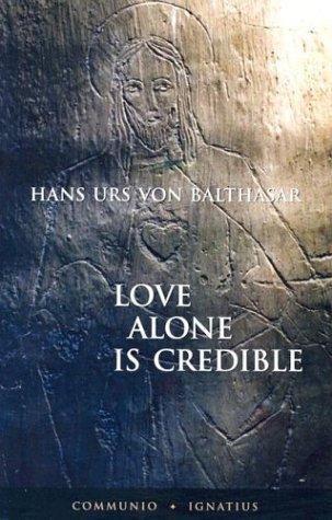 Read Online Love Alone Is Credible pdf epub