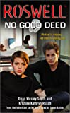 No Good Deed (Roswell)