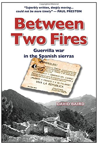 Download Between Two Fires-Guerrilla war in the Spanish sierras pdf