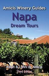 Napa Dream Tours (Amicis Winery Guides)