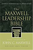 The Maxwell Leadership Bible: Lessons in Leadership from the Word of God