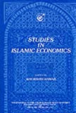 Studies in Islamic Economics, , 0860370666