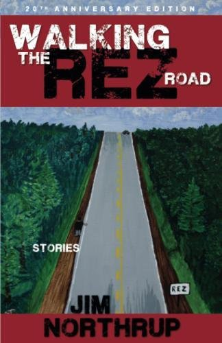 Walking the Rez Road: Stories, 20th Anniversary Edition by Brand: Fulcrum Publishing