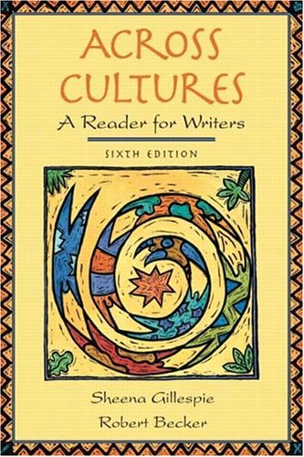 Across Cultures: A Reader for Writers (6th Edition) -