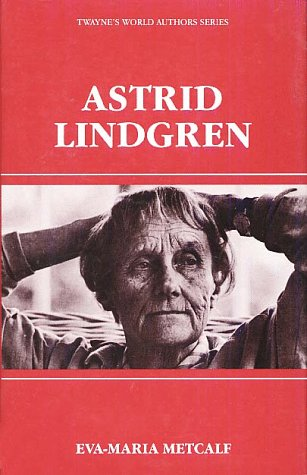 Astrid Lindgren (World Authors Series)