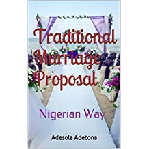 Traditional Marriage Proposal: Nigerian Way
