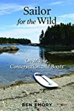 #7: Sailor for the Wild: On Maine, Conservation and Boats