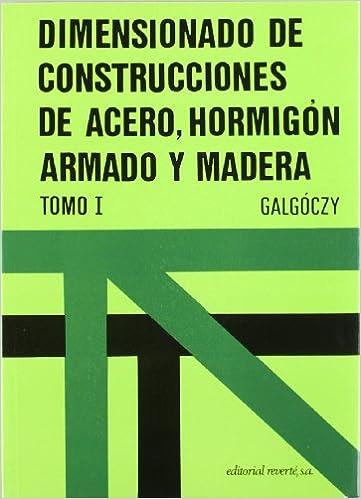 Book Dimensionado de construcciones de acero, hormigón
