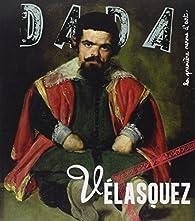 Revue Dada, n°198 : Vélasquez  par Revue Dada