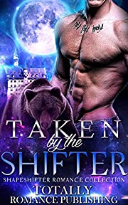 Taken by the Shifter