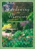 Gardening Mercies: Finding God in Your Garden