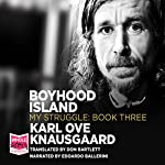 Boyhood Island: My Struggle Book 3 | Karl Ove Knausgaard