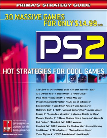 PlayStation2: Hot Strategies for Cool Games (Prima's Official Strategy Guide)
