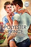 Polyester Prince (ABQ Heat Book 2)
