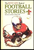 The Boys' Life Book of Football Stories, Boys' Life Magazine Editors Staff, 0394809645