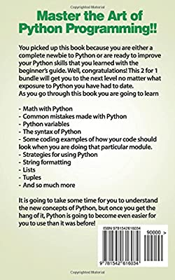 Python: 2 Books in 1: Beginners Guide and Advanced