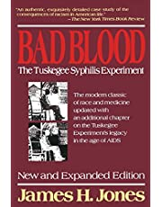 Free Press Bad Blood: The Tuskegee Syphilis Experiment, New And Expanded Edition