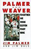 Together We Were Eleven Foot Nine, Jim Palmer and Jim Dale, 0836207815