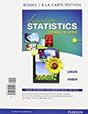 Elementary Statistics : Picturing the World, Books a la Carte Edition, Larson, Ron and Farber, Betsy, 0321901118
