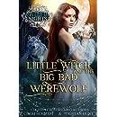 Little Witch & the Big Bad Werewolf (Fateful Nights Series Book 1)