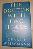 The Doctor with Two Heads and Other Essays, Gerald Weissman, 0679733914