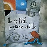 No es Facil, Pequena Ardilla, Elisa Ramon, Rosa Osuna, 848464202X