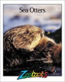 img - for Sea Otters (Zoobooks) book / textbook / text book