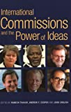 International Commission and the Power of Ideas, Thakur, Ramesh, 928081110X