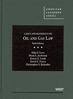 Understanding todays natural gas business bob shively john cases and materials on oil and gas law american casebook series fandeluxe Choice Image