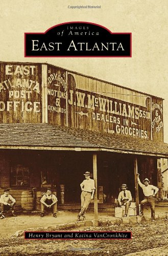Download East Atlanta (Images of America) ebook