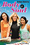 Body and Soul, Bethany Hamilton, 0310731054