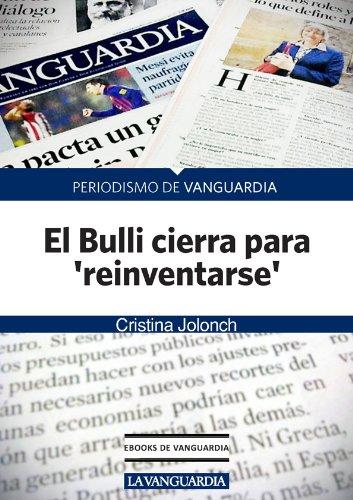 Descargar Libro El Bulli Cierra Para 'reinventarse' Cristina Jolonch
