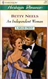 Independent Woman, Betty Neels, 0373159315