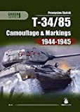 T-34-85: Camouflage and Markings 1944-1945 (Green Series)