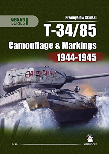 T-34-85: Camouflage and Markings 1944-1945 (Green -