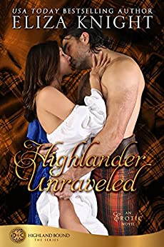 Highlander Unraveled (Highland Bound Book 6) by [Knight, Eliza]