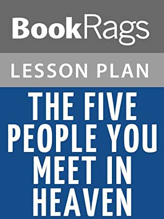 the five people you meet in heaven moral lesson Start studying mps/the five people you meet in heaven learn vocabulary, terms, and more with flashcards, games, and other study tools.