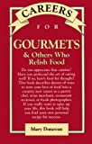 img - for Careers for Gourmets & Others Who Relish Food book / textbook / text book