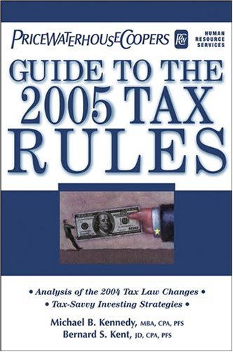 pricewaterhousecoopers-guide-to-the-2005-tax-rules-includes-the-latest-2005-income-tax-numbers