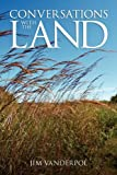 Conversations with the Land, Jim VanDerPol, 098395030X